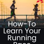 How To Learn Your Running Pace