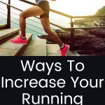 Three Ways To Increase Your Running Stamina