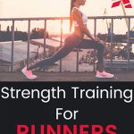 Strength Training for Runners: The Basics