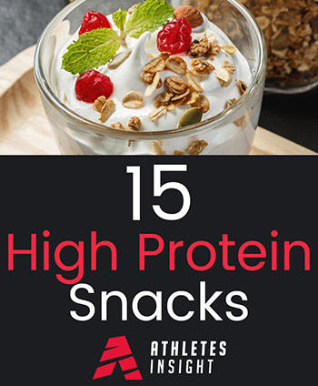 15 High Protein Snacks For Healthy Living Athletes Insight