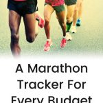 A Marathon Tracker For Every Budget
