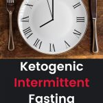 Ketogenic Intermittent Fasting