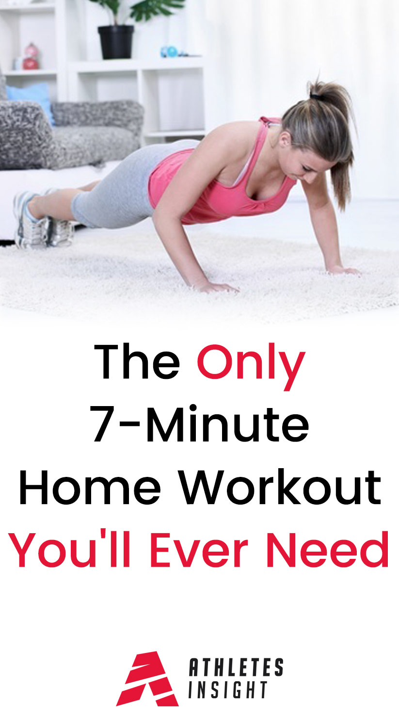 The Only 7-Minute Home Workout You'll Ever Need