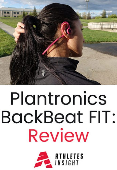 ec03d265c0b Plantronics BackBeat FIT Review | Fitness Bluetooth Headphones